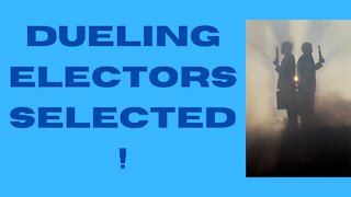 Dueling Electors Selected: The Election Controversy Keeps Going!