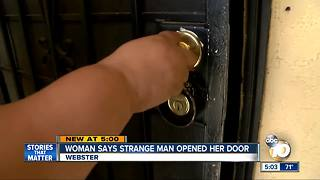 San Diego woman says strange man walked into her home