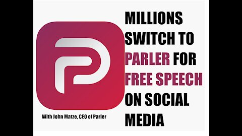 Millions Switch to Parler for Free Speech on Social Media
