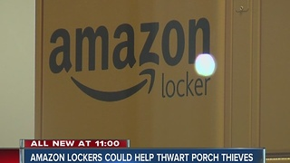 Amazon lockers could help thwart porch thieves - Video