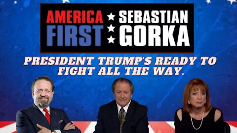 President Trump's ready to fight all the way. Joe DiGenova and Victoria Toensing with Dr. Gorka