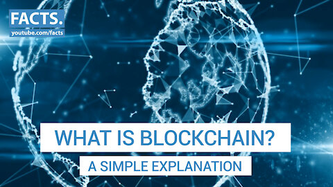 What is Blockchain? A simple explanation