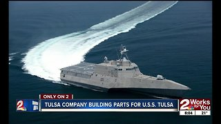Tulsa company building parts for U.S.S. Tulsa