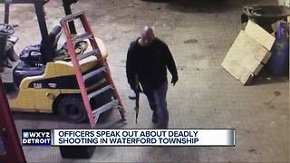 Officers speak out about deadly shooting in Waterford Township - Video