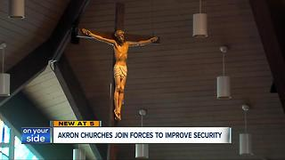 Akron churches join forces to improve security - Video