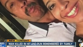 Man killed in hit-and-run remembered by family - Video