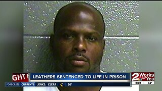 Leathers sentenced to life in prison