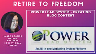 Power Lead System - Creating Blog Content