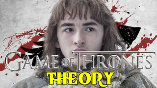 Everything Is Bran Stark's Fault! | Game Of Thrones Theory - Video