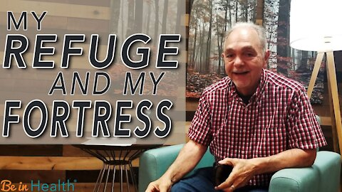 My Refuge and My Fortress - Pastor Benny Parish