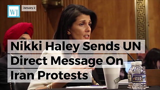 Nikki Haley Sends Un Direct Message On Iran Protests - Video