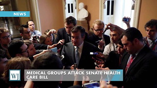Medical Groups Attack Senate Health Care Bill - Video