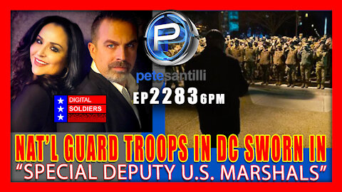 "EP 2283-6PM National Guard Troops In DC Sworn In As ""Special Deputy U.S. Marshals"""