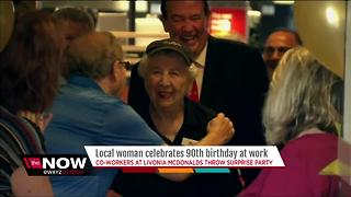 Local woman celebrates 90th birthday at work at McDonalds - Video