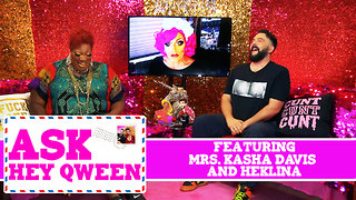 Ask Hey Qween! Featuring Mrs. Kasha Davis and Heklina with Jonny McGovern & Lady Red Couture! S1E3 - Video