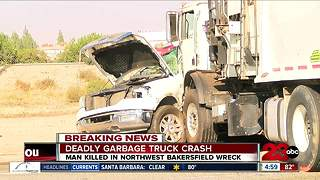 Deadly crash in northwest Bakersfield involving garbage truck - Video
