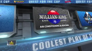 QUEST FOR THE CUP   Millian-Aire coolest play
