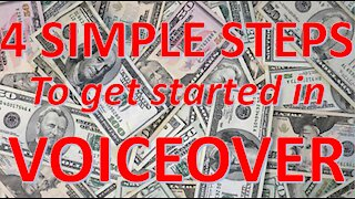 4 Simple Steps for Starting in Voice Over