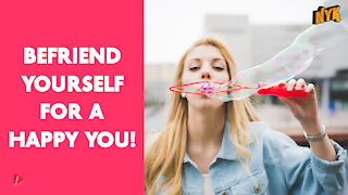 How To Become Your Own Best Friend
