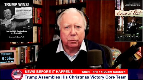 Dr. Corsi NEWS 12-22-20: Trump Assembles His Christmas Victory Core Team