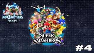 Just 3 Brothers Podcast #4 - Super Smash Bros.