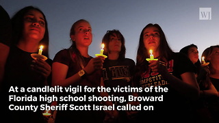 Florida Sheriff Calls Out Politicians During Candlelight Vigil For Victims of School Shooting