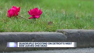 Quadruple shooting on Detroit's West Side leaves one dead - Video