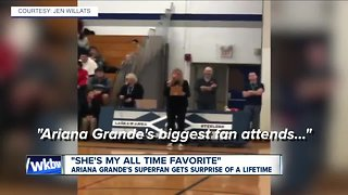 Ariana Grande's superfan gets surprise of a lifetime