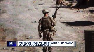 Metro Detroit veteran with PTSD killed during police standoff - Video