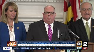 Governor Hogan wants to expand Jobs for Marylanders Act - Video