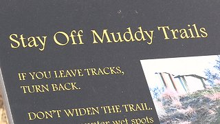 Ridge to Rivers trail system is getting beat up because of muddy conditions
