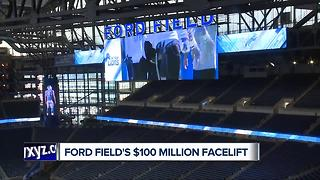 Ford Field's $100 million facelift - Video