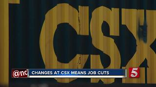 Changes At CSX Transportation Means Job Cuts - Video