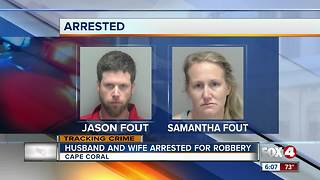 A Cape Coral couple arrested for robbery - Video