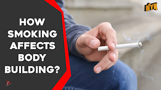 How Smoking Affects Body Building ?