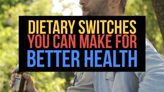 8 Dietary Switches You Can Make For Better Health - Video