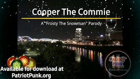 Cooper the Commie - A Frosty the Snowman Parody
