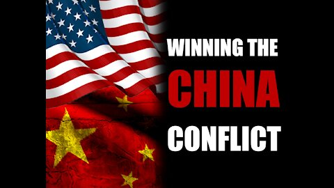 Winning the China Conflict