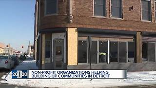 Non-profit organizations helping build up communities in Detroit - Video