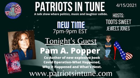 PATRIOTS IN TUNE show #346: PAM A. POPPER President, Wellness Forum Health & Author 4-15-2021