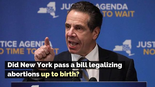 Did New York Pass a Bill Legalizing Abortions Up to Birth?