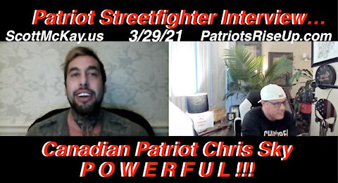 3.29.21 Scott McKay on The Tipping Point on Revolution Radio Interviewing Canadian Patriot Chris Sky