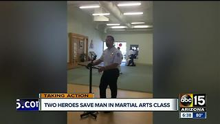Two heroes save man in Scottsdale martial arts class - Video