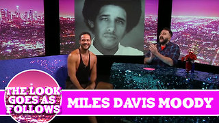 Miles Davis Moody THE LOOK GOES AS FOLLOWS! On Hey Qween with Jonny McGovern - Video