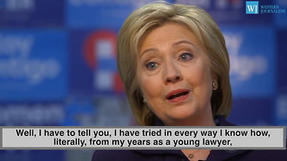 Hillary - I've Always Tried To Level With The American People