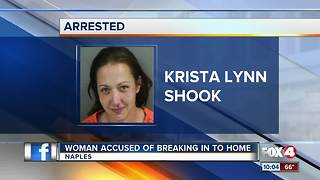 Woman breaks into home, climbs through window