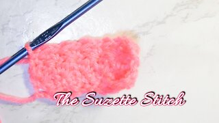 How to Crochet the Suzette Stitch for Beginners
