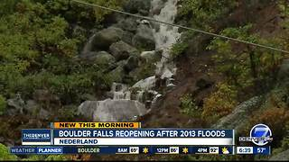 Boulder Falls Trail reopens for first time since 2013 floods - Video