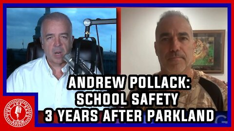 Andrew Pollack Gives Us an Update on School Safety 3 Yrs After Meadow Died