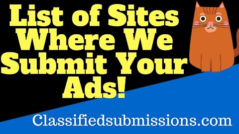 Classifiedsubmissions com List of Sites Where We Submit Your Ad!